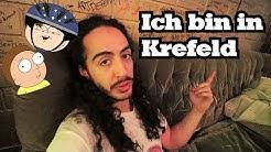 Ich bin in Krefeld