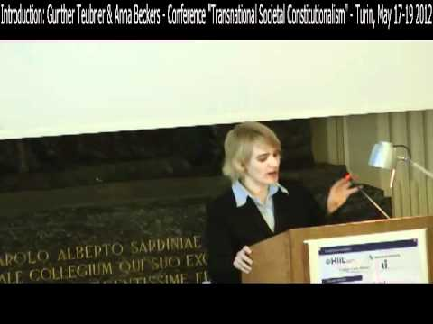 "01 - Gunther Teubner & Anna Beckers - ""Transnational Societal Constitutionalism"" - May 2012"