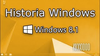 Historia Windows - Windows 8.1