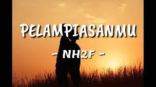 Download Lagu Galau buat yang jadi pelampiasan  PELAMPIASANMU ~ NH2F LIRIK HD