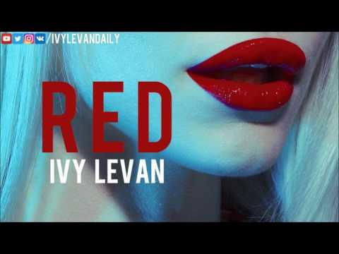 Ivy Levan – Red (Unreleased)