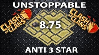 Clash Of Clans - UNSTOPPABLE Town hall 8.75 Anti 3 Star War Base + Replays Defends th9 th10
