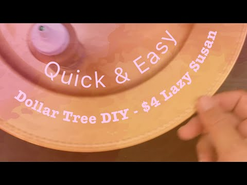 Dollar Tree DIY - Lazy Susan