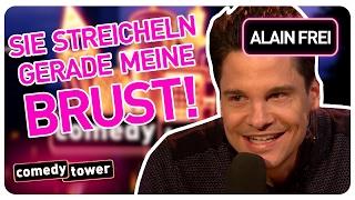 Alain Frei | Sie streicheln meine Brust | Comedy Tower