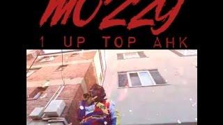 """Mozzy (@MozzyThaMotive) - """"1 Up Top Ahk (The Mixtape)"""""""