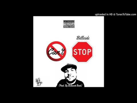 Billside- Can't Stop Me (Prod. By Clockwork Beats)