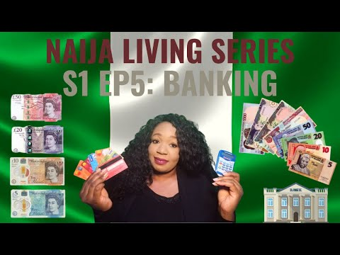 NAIJA LIVING SERIES; SEASON 1, EPISODE 5: BANKING from YouTube · Duration:  13 minutes 5 seconds