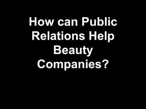 How can Public Relations Help Beauty Companies? - 5WPR.com