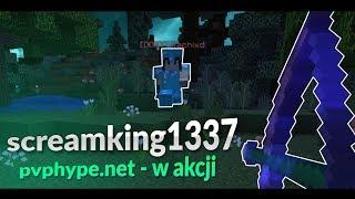 PVPHYPE.NET - SCREAMKING1337 W AKCJI ( ͡° ͜ʖ ͡°) txt w opisie