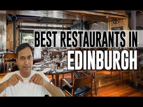 Best Restaurants & Places To Eat In Edinburgh, United Kingdom UK