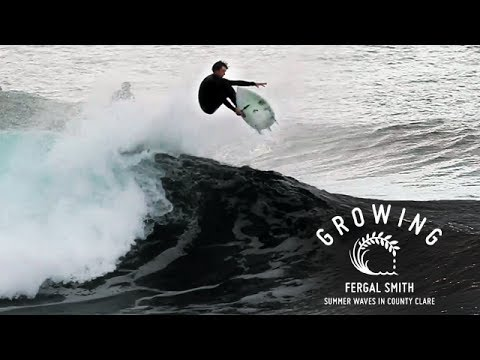 Fergal Smith - Summer Waves In County Clare | Growing - Episode 9