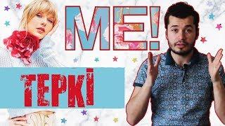 "TAYLOR SWIFT - YENI SINGLE ''ME"" TEPKİ!"