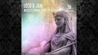 Loco & Jam - Platform 3 (Original Mix) [ALLEANZA]