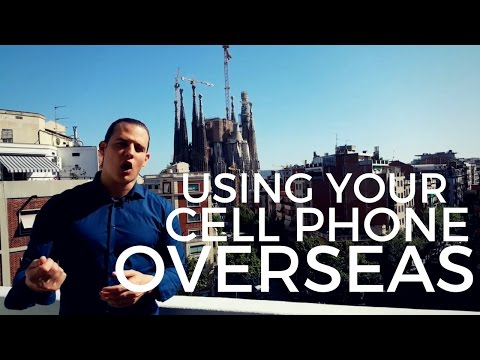 Using your cell phones overseas