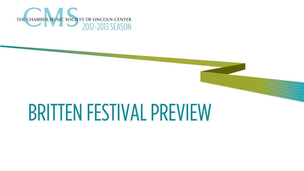 Britten Festival - 2012-2013 CMS Season