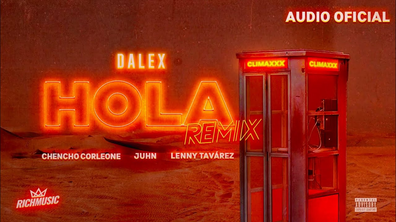 "Download Dalex - Hola Remix ft. Lenny Tavárez, Chencho Corleone, Juhn ""El All Star""  (Audio Oficial)"
