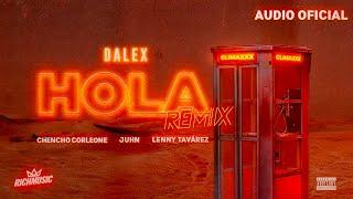 "Dalex - Hola Remix ft. Lenny Tavárez, Chencho Corleone, Juhn ""El All Star""  (Audio Oficial)"