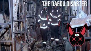 The Daegu Subway Disaster