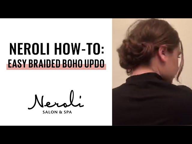 Neroli How-To: Easy Braided Boho Updo