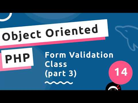 Object Oriented PHP #14 - Validation Class (part 3)
