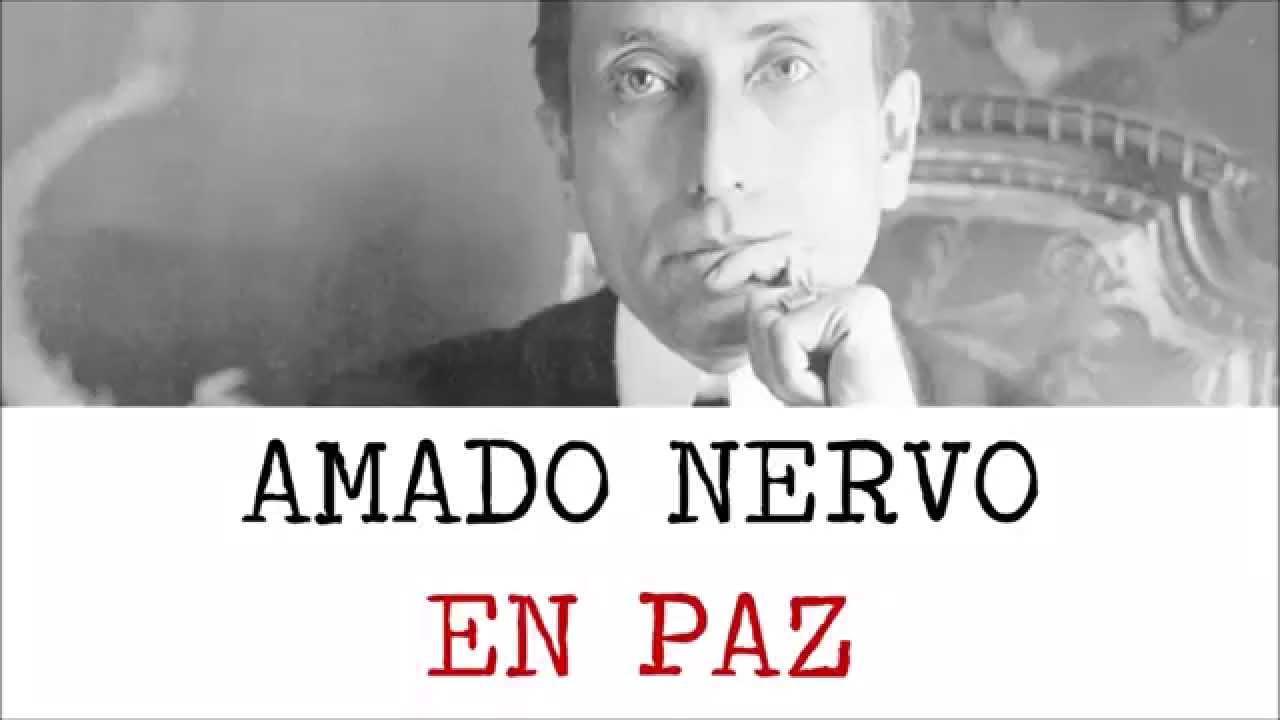 En Paz Poemas De Amado Nervo Youtube