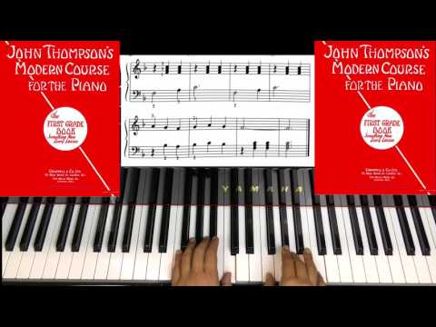 John thompson modern course for piano first grade All