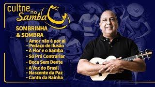 """CULTNE -  Sombrinha & Sombra - """"Pout-pourri de 8 sucessos de Samba"""""""