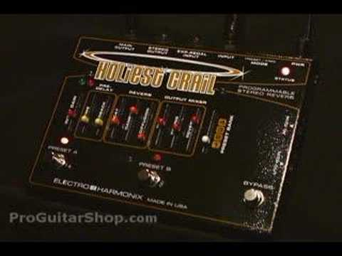 Electro Harmonix Holiest Grail Reverb