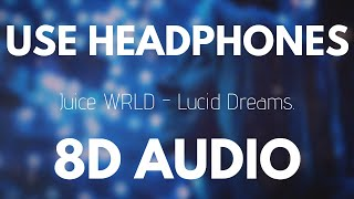 Juice Wrld - Lucid Dreams (8D AUDIO) - Stafaband