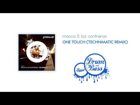 Macca & Loz Contreras - One Touch (Technimatic Remix)