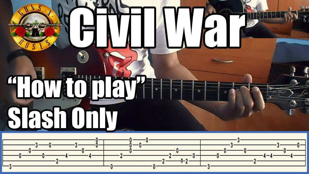 Guns N Roses Civil War Slash Only With Tabs Rhythm Guitar Youtube