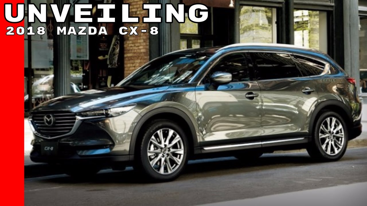 2018 Mazda Cx 8 Unveiling Youtube
