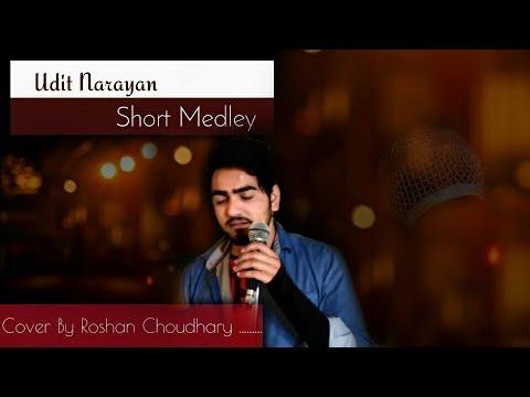 Udit Narayan Short Medley|| 90s Songs Short Mashup || By Ramroshan Music The Soul