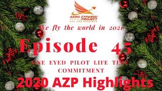 Episode 45- The year 2020 Aero Zypangu Project Highlights