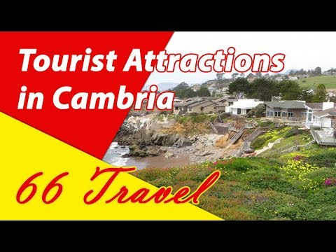 List 8 Tourist Attractions in Cambria, California | Travel to United States