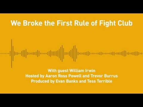 Free Thoughts, Ep. 196: We Broke the First Rule of Fight Club (with William Irwin)