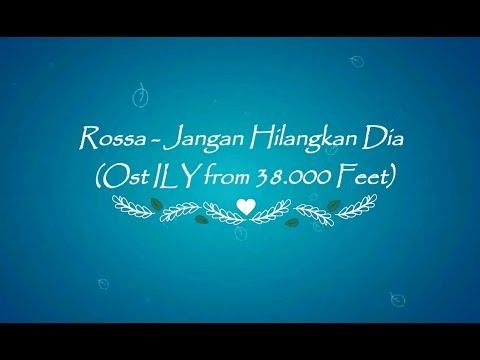 Cover Lagu Rossa - Jangan Hilangkan Dia Ost Ily From 38 000 Feet Karaoke Tanpa Vokal