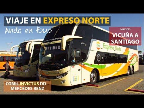 Ando En Bus | Viaje Expreso Norte, Vicuña - Santiago + Bus Comil Invictus DD Mercedes Benz