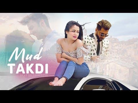 mud-takdi---neha-kakkar-|-bilal-saeed-|-type-beat-|-romantic