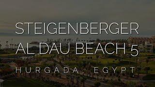 Обзор отеля Steigenberger Al Dau Beach 5 Хургада Premium отели Египта какие они в 2021 году