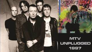 Radiohead - Subterranean Homesick Alien - MTV Unplugged 1997