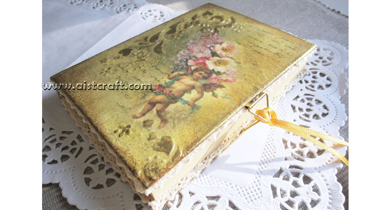 Photo Old Book Cover Tutorial : Decoupage cover notebook tutorial diy vintage style