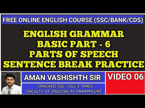 PARTS OF SPEECH || SENTENCE BREAK PRACTICE ||BASIC ENGLISH GRAMMAR || FULL COURSE FOR SSC || BANK PO