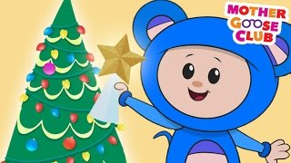 O Christmas Tree - Mother Goose Club Rhymes for Kids