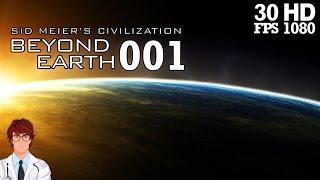 Civilization Beyond Earth #001 - Pilgern zum Planeten | Let's Play | Deutsch | German