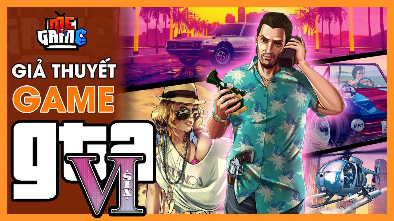 Giả Thuyết Game: GTA 6 - Vice City Trở Lại | Story Explained - meGAME