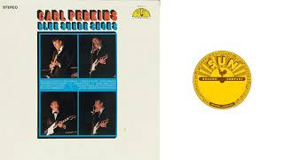 Carl Perkins - Her Love Rubbed Off YouTube Videos