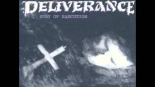 "Track 06 ""Horrendous Disc"" - Album ""Stay Of Execution"" - Artist ""Deliverance"""