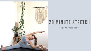 20 Minute Back and Side Body Stretch
