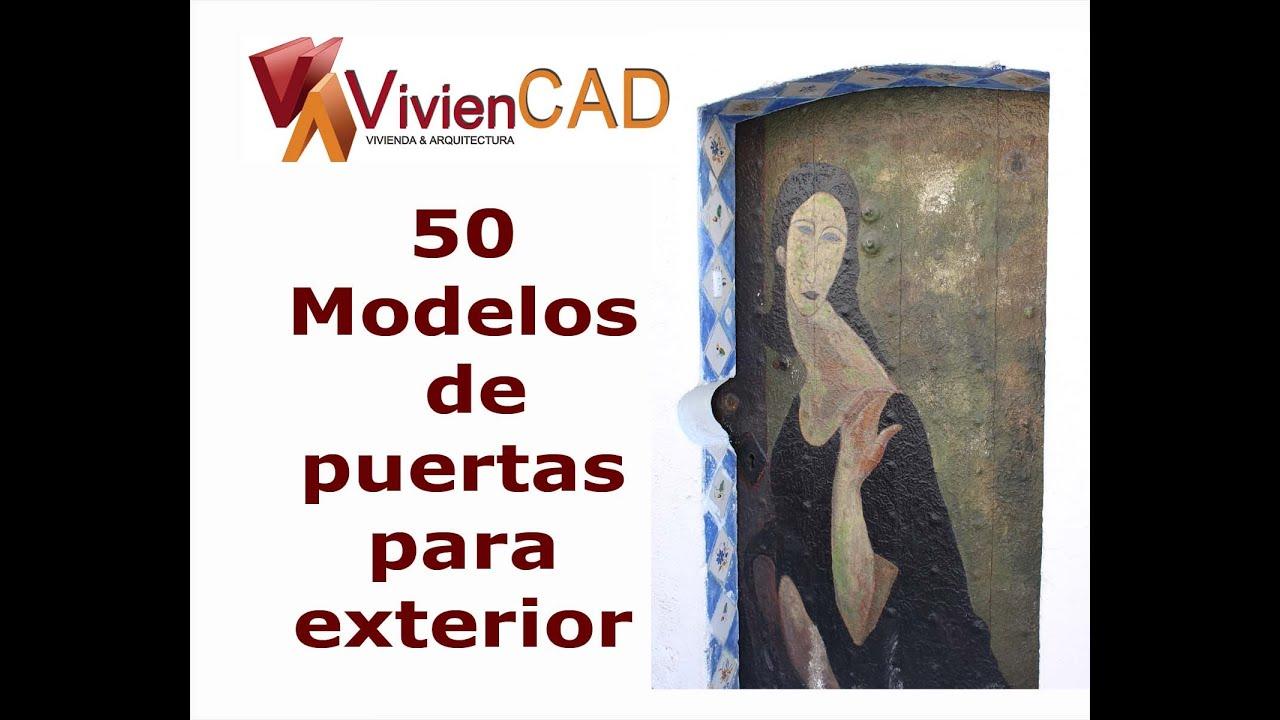 50 modelos de puertas para exterior youtube - Disenos puertas de madera exterior ...